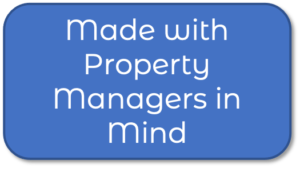 Made with property managers in mind